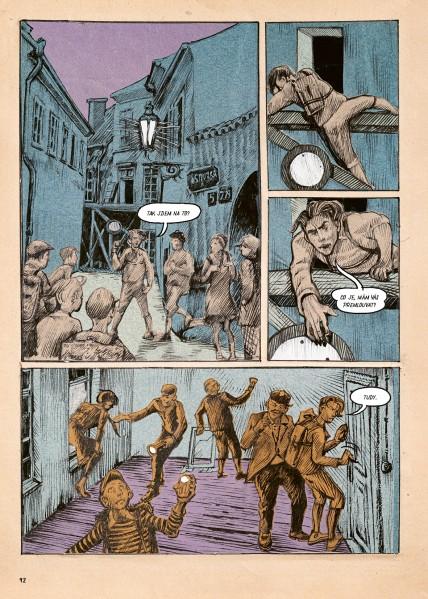 Z komiksu Rváčov 1 za jehož scénář si cenu Muriel odnesl Džian Baban. Foto Lipnik
