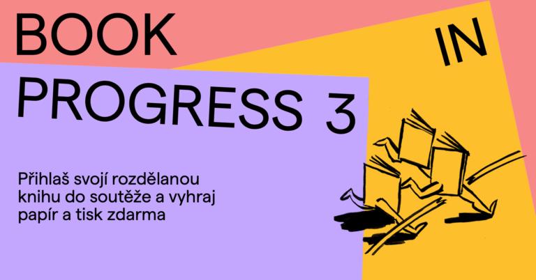3. ročník soutěže Book in Progress. Zdroj: bip.dipozitiv.cz